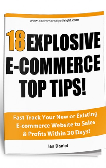 18 Explosive E-commerce Top Tips!